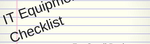 IT equipment checklist